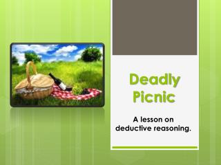 Deadly Picnic