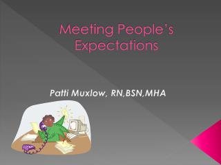 Meeting People's Expectations