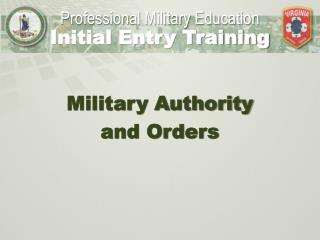 Military Authority  and Orders