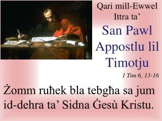 Qari  mi ll - Ewwel Ittra  ta'  San Pawl  Appostlu lil Timotju