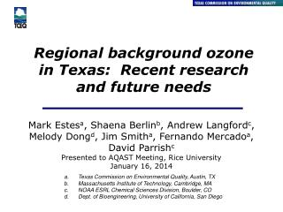 Regional background ozone in Texas:  Recent research and future needs