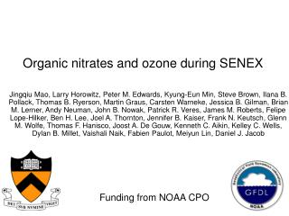 Organic nitrates and ozone during SENEX