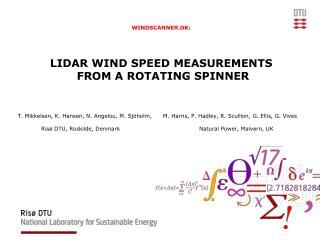 WINDSCANNER.DK: LIDAR WIND SPEED MEASUREMENTS  FROM A ROTATING SPINNER