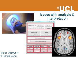 Issues with analysis & interpretation
