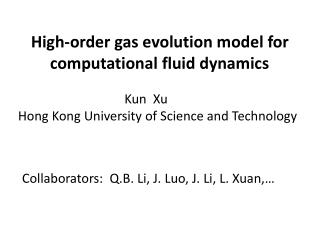 High-order gas evolution model for         computational  fluid dynamics