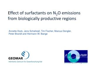 E ffect of surfactants on N 2 O emissions from biologically productive regions