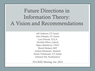 Future Directions in  Information Theory:  A  Vision and Recommendations