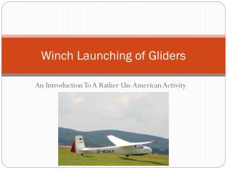 Winch Launching of Gliders
