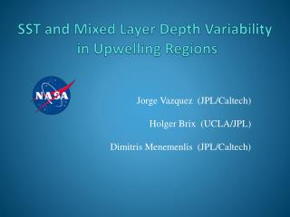 SST and Mixed Layer Depth Variability  in Upwelling Regions