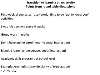 Transition to learning at  university  Points from round table discussions