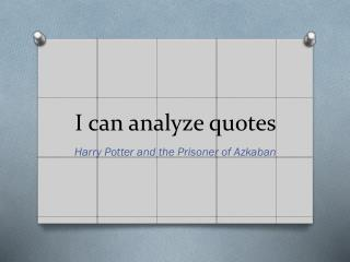 I can analyze quotes