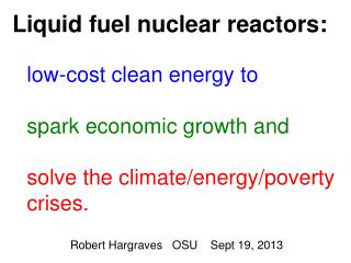 Liquid fuel nuclear reactors: