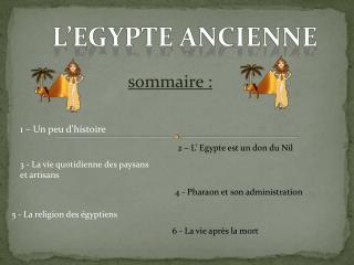 L' egypte  ancienne