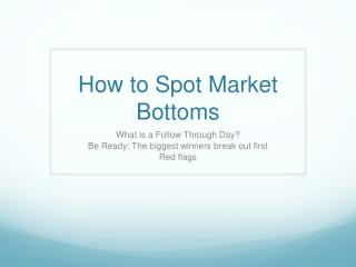How to Spot Market Bottoms