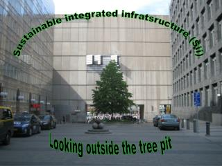 Sustainable integrated infratsructure (Sii)