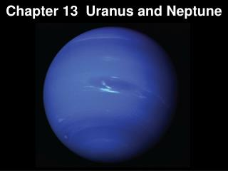 Chapter 13  Uranus and Neptune