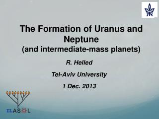 The Formation of Uranus and Neptune (and intermediate-mass planets)