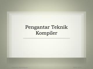 Pengantar Teknik Kompiler