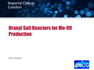 Uranyl  Salt Reactors for Mo-99 Production
