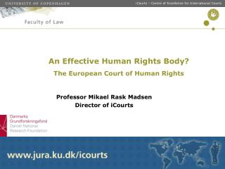 An Effective Human Rights Body? The European Court of Human Rights