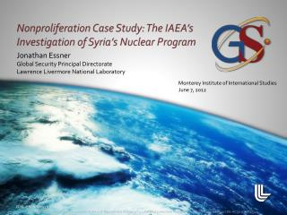 Nonproliferation Case Study: The IAEA's Investigation of Syria's Nuclear Program