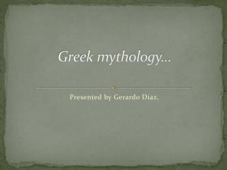 Greek mythology…