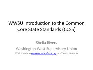 WWSU Introduction to the Common Core State Standards (CCSS)