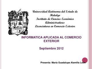 Universidad Autónoma del Estado de Hidalgo Instituto de Ciencias Económico Administrativas