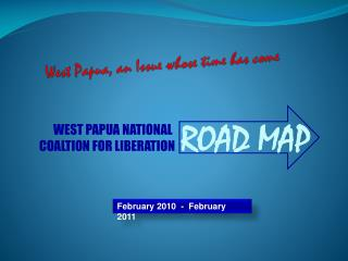 West Papua, an Issue whose time has come