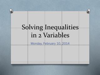 Solving Inequalities in 2 Variables