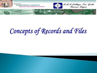 Concepts of Records and Files