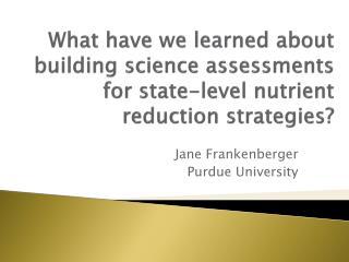 Jane Frankenberger Purdue University