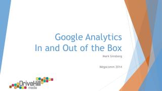 Google Analytics  In and Out of the Box