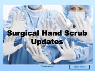 Surgical Hand Scrub Updates