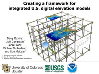 Creating  a framework for integrated U.S .  digital  elevation models