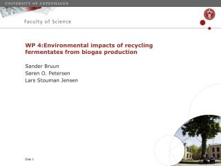 WP 4: Environmental impacts of recycling fermentates from biogas production