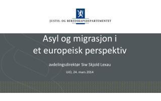 Asyl og migrasjon i  et europeisk perspektiv