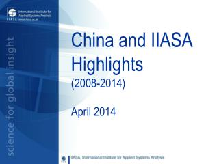 China and IIASA Highlights  (2008-2014)