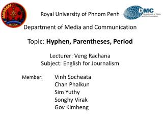 Royal University of Phnom Penh Department of Media and Communication