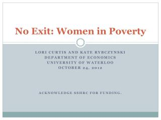 No Exit: Women in Poverty