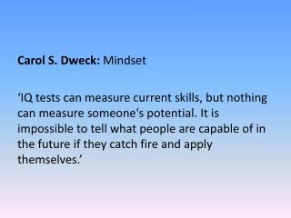 Carol S. Dweck: Mindset