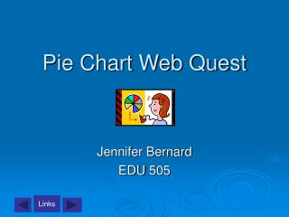 Pie Chart Web Quest