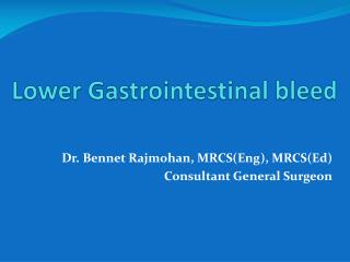 Lower Gastrointestinal bleed