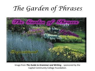The Garden of Phrases