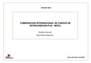 COMPARACION INTERNACIONAL DE CARGOS DE INTERCONEXION FIJO - M VIL