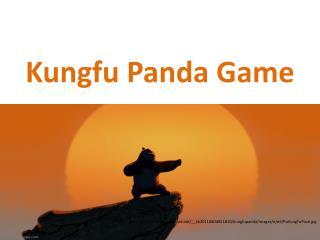 Kungfu  Panda Game