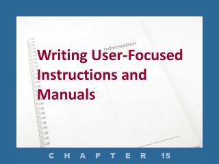 Writing User-Focused Instructions and Manuals
