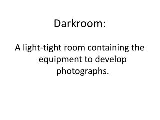 Darkroom: