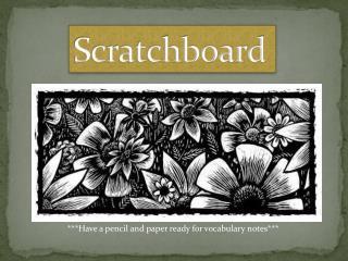 Scratchboard