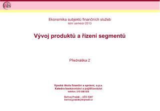 Vývoj produktů a řízení segmentů